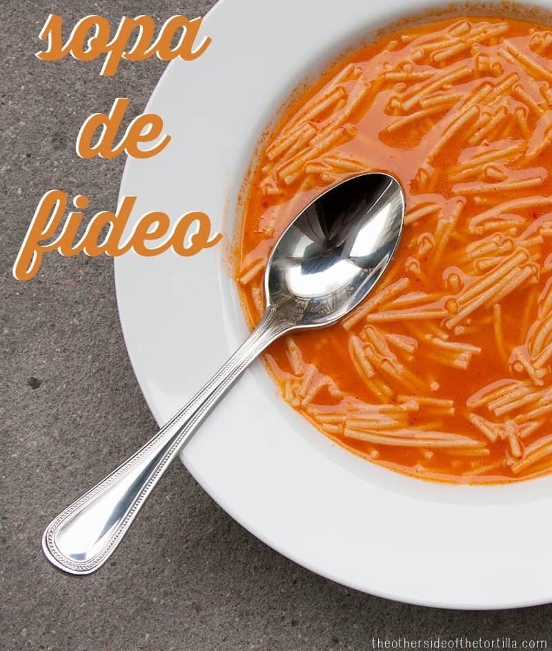 Sopa de fideo recipe from theothersideofthetortilla.com