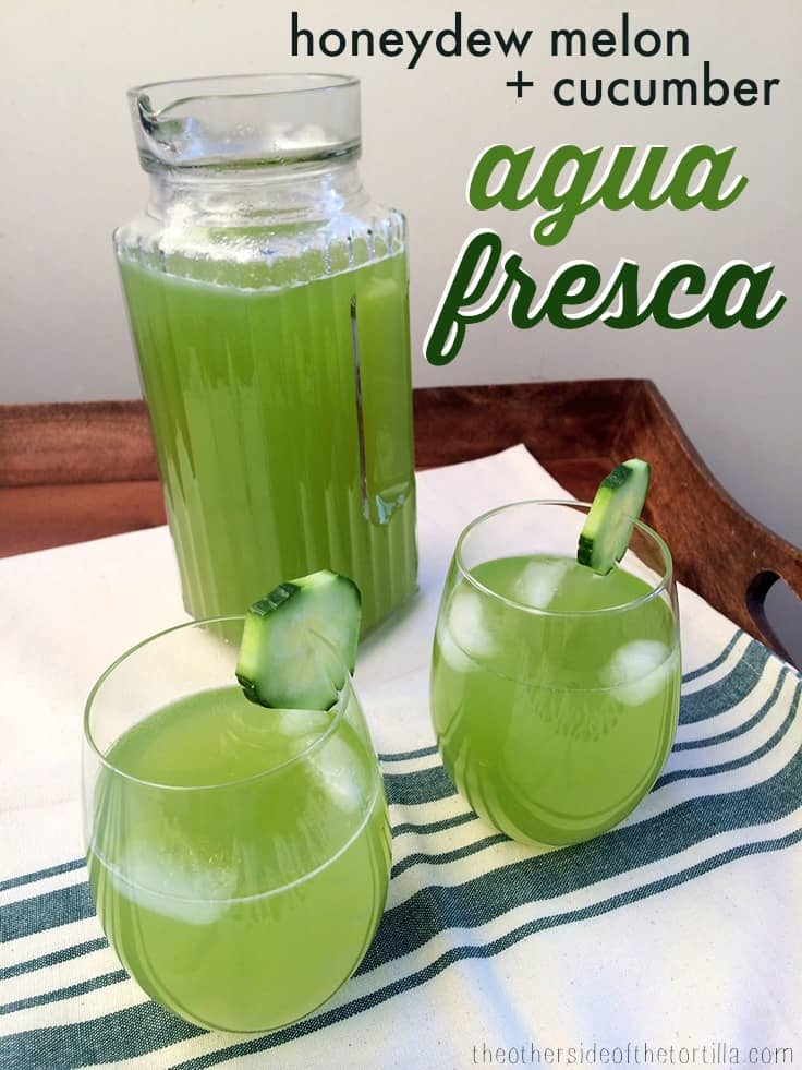Honeydew melon and cucumber agua fresca recipe on theothersideofthetortilla.com