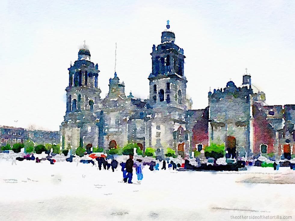 La Catedral Metropolitana from Mexico City's zócalo | More watercolor images of Mexico City on theothersideofthetortilla.com