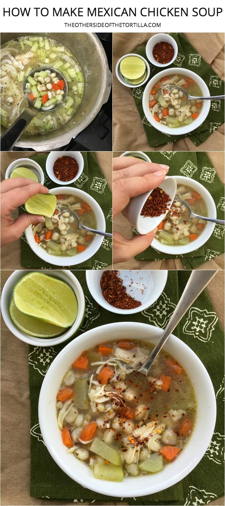 How to make the best Mexican chicken soup with carrots, onion, Mexican oregano, chayote, hominy, barley and finish the flavor with lime juice and chile powder! Recipe via theothersideofthetortilla.com