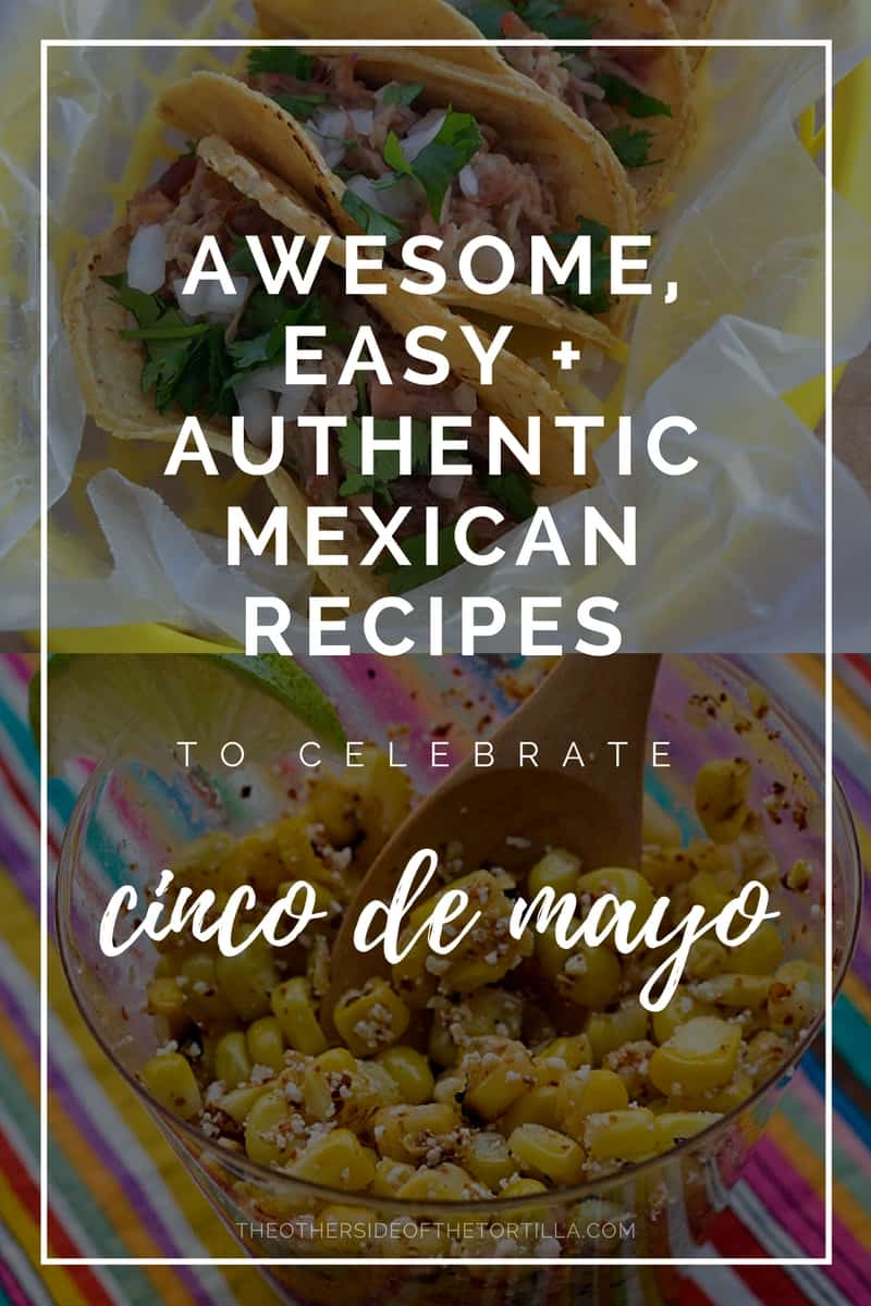 Try these 20 easy, authentic Mexican recipes for your cinco de mayo celebration or to explore Mexican culture and cuisine any day! Via theothersideofthetortilla.com